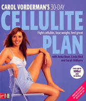 Carol Vorderman's 30-Day Cellulite...
