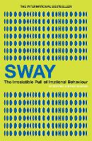 Sway: The Irresistible Pull of...