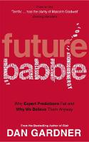 Future Babble: Why Expert Predictions...