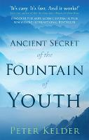 The Ancient Secret of the Fountain of...