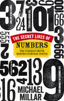 The Secret Lives of Numbers: The...