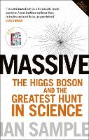 Massive: The Higgs Boson and the...