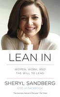 Lean IN: Women, Work, and the Will to...