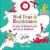 Mad Dogs and Englishmen: A Year of...