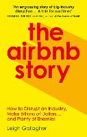 The Airbnb Story: How Three Guys...