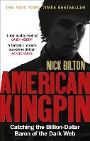 American Kingpin: Catching the...