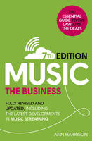 Music: The Business (7th edition):...