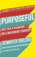 Purposeful: Are You a Manager ... or ...