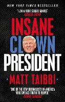 Insane Clown President: Dispatches...