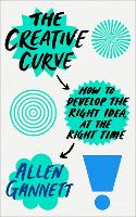 The Creative Curve: How to Develop ...