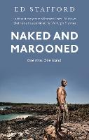 Naked and Marooned: One Man. One...