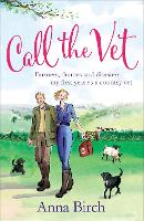 Call the Vet: Farmers, Dramas and...