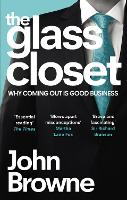 The Glass Closet: Why Coming Out is...