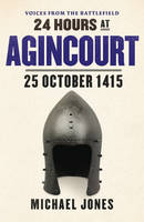 24 Hours at Agincourt