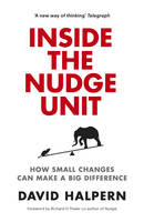 Inside the Nudge Unit: How Small...