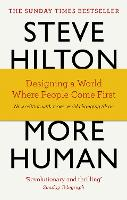 More Human: Designing a World Where...