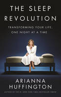 The Sleep Revolution: Transforming...