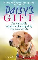 Daisy's Gift: The remarkable...
