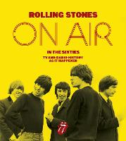 The Rolling Stones: On Air in the...