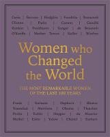 Women who Changed the World: The most...