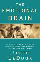 The Emotional Brain: The Mysterious...