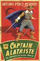 Captain Alatriste: The Adventures of...