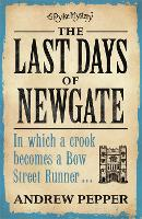 The Last Days of Newgate: An ...