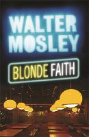 Blonde Faith: A Novel