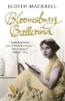 Bloomsbury Ballerina: Lydia Lopokova,...