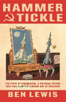 Hammer and Tickle: A History of...