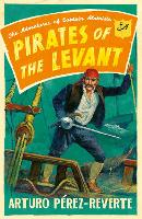Pirates of the Levant: The Adventures...