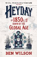 Heyday: The 1850s and the Dawn of the...
