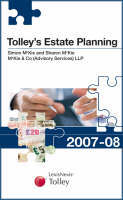 Tolley's Estate Planning: 2007-08