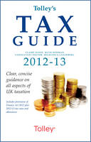Tolley's Tax Guide: 2012-2013