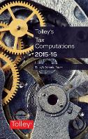 Tolley's Tax Computations: 2015-16