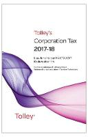Tolley's Corporation Tax 2017-18 Main...