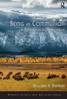 Being as Communion: A Metaphysics of...
