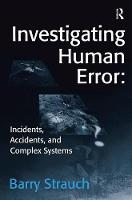 Investigating Human Error: Incidents...