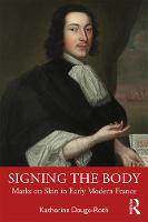 Signing the Body in Early Modern France