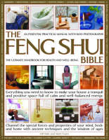 The Feng Shui Bible: Everything You...