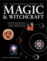 The Illustrated History of Magic &...