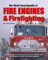 World Encyclopedia of Fire Engines &...