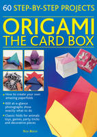 Origami: The Card Box: 60 ...