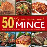 50 Great Ways with Mince: Making the...