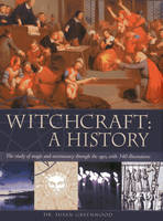 Witchcraft: a History : the Study of...