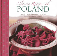 Classic Recipes of Poland: The Best...