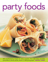 Party Foods: 320 Mouthwatering ...