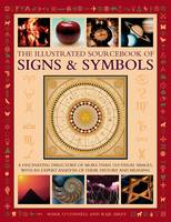 The Illustrated Sourcebook of Signs &...