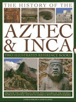 The History of the Atzec & Inca: Two...
