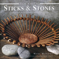 New Crafts: Sticks and Stones: 25...